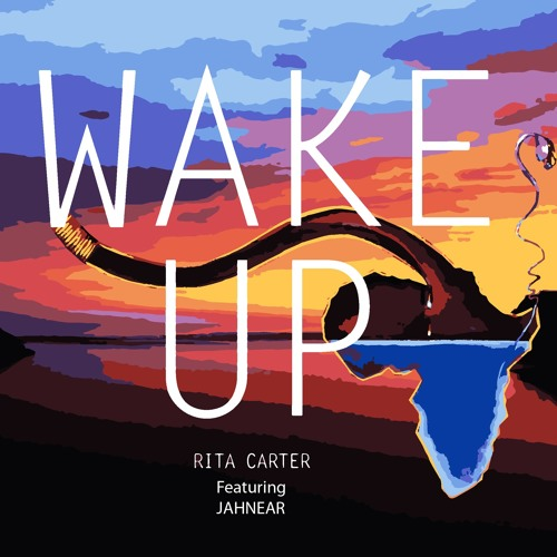 Wake Up - Rita Carter ft. Jahnear