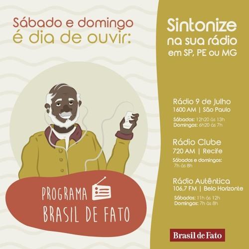 Ouça o Programa Brasil de Fato - Edição Pernambuco - 07/10/2017