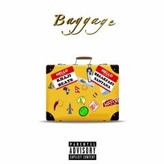 Baggage (produced by Khaji Beats)