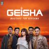 Geisha - Mustahil Tuk Bersama.mp3