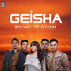 Geisha - Mustahil Tuk Bersama