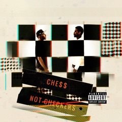 """Dignitaries""""Chess Not Checkers"""" [prd by AnthymOnTheTrack]"""
