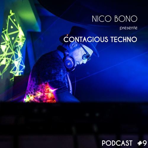 Contagious Techno Nico Bono PODCAST #9 Free download
