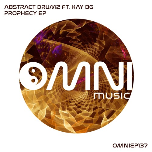 OUT NOW - ABSTRACT DRUMZ FT KAY BG - PROPHECY EP (OmniEP137)