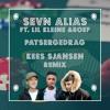 Sevn Alias ft. Lil Kleine & Boef - Patsergedrag (Kees Sjansen Remix)