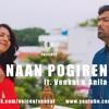 Naanayam - Naan Pogiren Video | Cover | Venkat | Anila | James Vasanthan