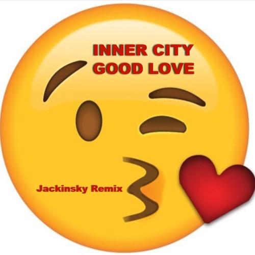 INNER CITY - Good Love (Jackinsky Remix)