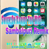 Swich On Karide Tor Wifi Bhuban Sambalpuri Remix Dj Indrajeet Soreng Sng Mp3