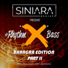 #Rhythm'X'Bass Bhangra Edition (Part II)