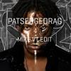Sevn Alias ft. Lil Kleine & Boef - Patsergedrag (MIKE VT EDIT) buy | free download