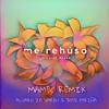 Me Rehúso - (Álvaro J.A Varen X Jose Fariña Mambo Remix)