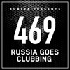 Bobina - Russia Goes Clubbing 469 2017-10-07 Artwork