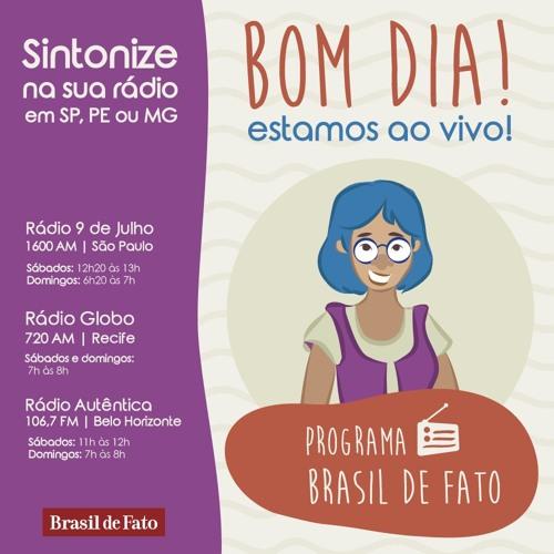 Ouça o Programa Brasil de Fato - São Paulo