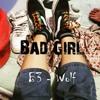 Bad Girl_B3 Ft Wolf