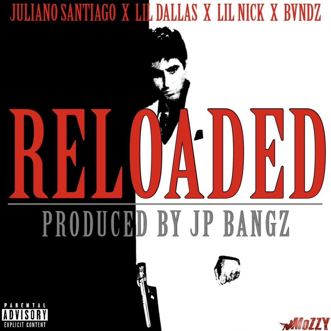 Mozzy Presents Juliano Santiago x Lil Dallas x Lil Nick x Bvndz - Reloaded (Prod. Jay P Bangz) [Thiz