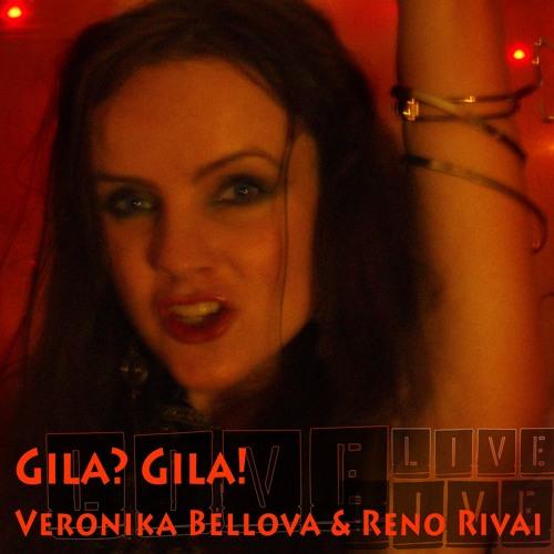 GILA GILA (dance version)  Veronika Bellova & Reno Rivai
