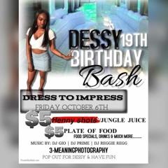 DESSY 19TH BDAY BASH LIVE MIX @theyoungproblem ft @bkdjstar