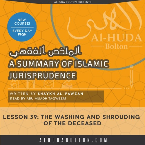 Lesson 39 Washing and Shrouding the Deceased