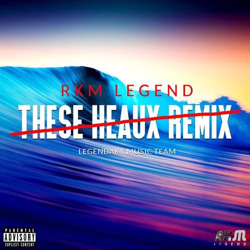These Heaux - Remix