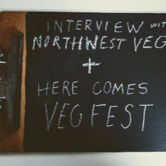 Episode 15: Here Comes VegFest!