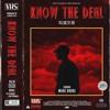 Know The Deal (Prod. StunnahSez Beatz)