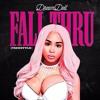 Dream Doll - Fall Thru (Freestyle)