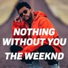 The Weeknd - Nothing Without You - Acoustic Live