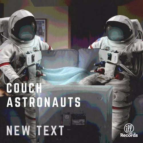Couch Astronauts - New Text
