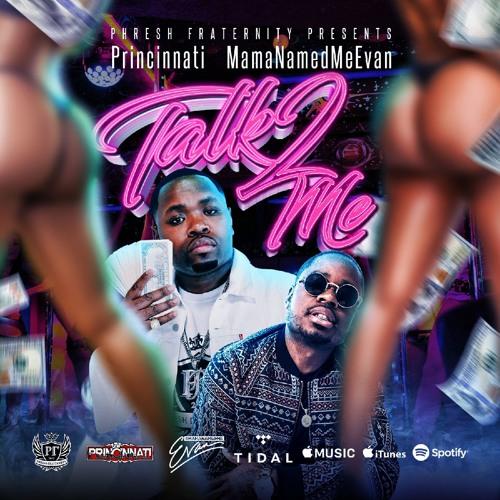 Talk 2 Me feat. MamaNamedMeEvan [DIRTY]