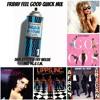 Friday Feel Good Quick Mix ~ Aqua Boogie Vol. 1