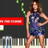 Jennifer Lopez - On The Floor (ft. Pitbull) Piano Easy   Tutorial + Cover  With Lyrics