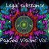 Legal Substance - PsyGoa Visions Vol. 1 (DJ Mix) mp3