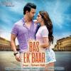 Bas Ek Baar Full karaoke instrumental |Soham Naik |Anurag Saikia
