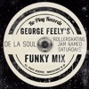 De La Soul - A Rollerskating Jam Named Saturday (George Feely Keep It Funky Mix)(Free Download)