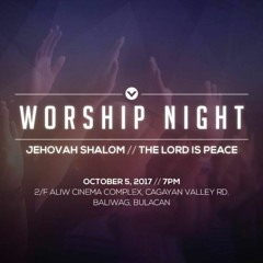 Worship Night - Jehovah Shalom - The Lord Is Peace - Pastor Loyd Janobas