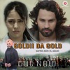 Goldii Da Gold | Gurmit Soni Ft. Goldii | Rumman Ahmed | Zee Music Company 2017