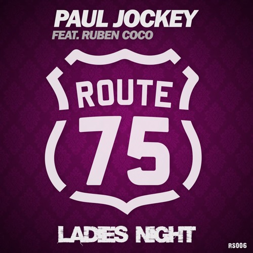 Paul Jockey Feat. Ruben Coco - Ladies Night (Nicola Fasano Edit) PREVIEW