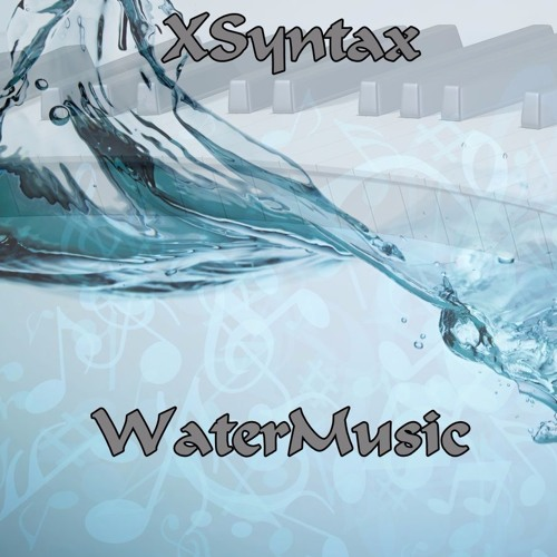 XSyntax - WaterMusic