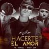 Hacerte El Amor - Wisin & Yandel Ft. Nicky Jam mp3