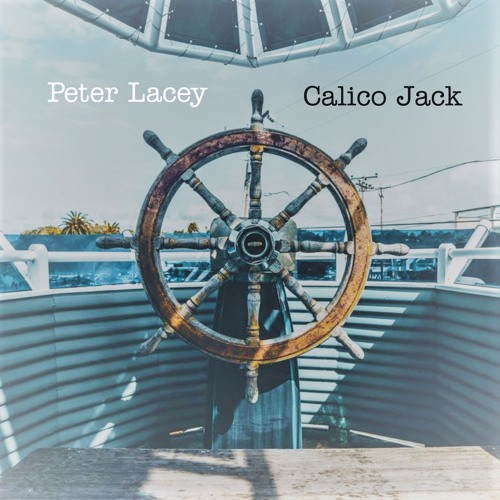 """Peter Lacey """"Calico Jack"""""""