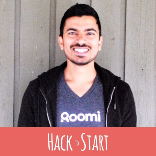 Hack To Start - Episode 169 - Ajay Yadav, Founder & CEO, Roomi