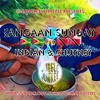 KANGAAN SUNDAY EDITION - CLASSIC INDIAN & CHUTNEY
