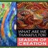 Oct 8 2017 Rev. Lee Spice Season of Creation - What Are We Thankful For?