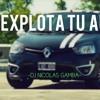 🔥EXPLOTA TU AUTO🔥 -DJ NICOLAS GAMBA.-