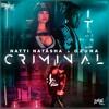 90. OZUNA FT NATI NATASHA - Criminal Vrs. II - [LD.Remixes'17]
