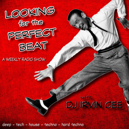 Looking for the Perfect Beat 201741 - RADIO SHOW