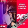 Shisha - Arbaz Khan Zohaib Amjad, Aryan Khan - Latest song 2017