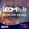 IEDM Radio Episode 159: Munchie Squad