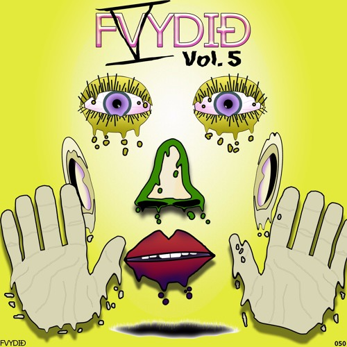 FVYDID, Vol. 5 [Out Now] 👀👃👂👅✋