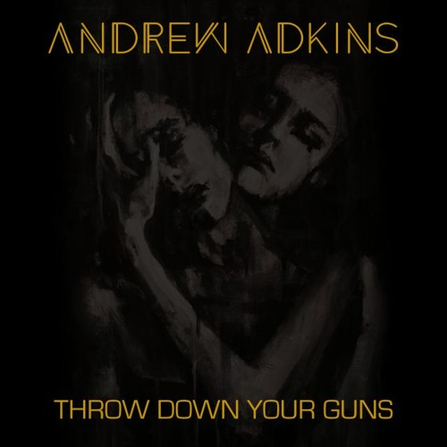 Throw Down Your Guns